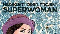 Hildegart – oder Projekt: Superwoman – Trailer und Kritik zum Film